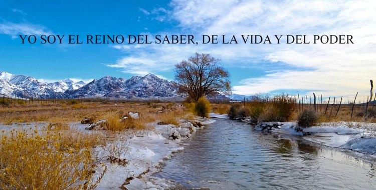 YO SOY EL REINO DEL SABER, DE LA VIDA Y DEL PODER