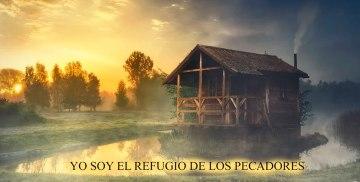 YO SOY EL REFUGIO DE LOS PECADORES