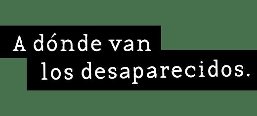 A dónde van los desaparecidos logo