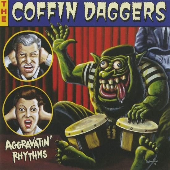 coffindaggers_aggravatin