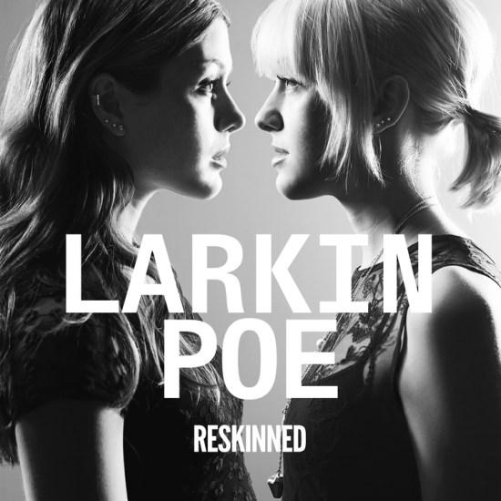 LarkinPoe-Reskinned