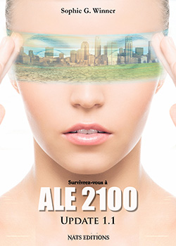 Ale 2100, tome 1 : Update 1.1, Sophie G. Winner, Nats Editions