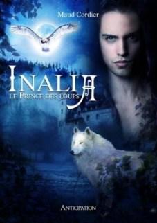 Inalia, tome 1 : le prince des loups, Maud Cordier, Mots en Flots