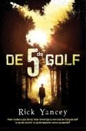 De 5de golf (de 5de golf #1) - Rick Yancey