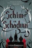 Schim & Schaduw