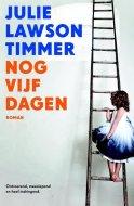 Nog vijf dagen - Julie Lawson Timmer