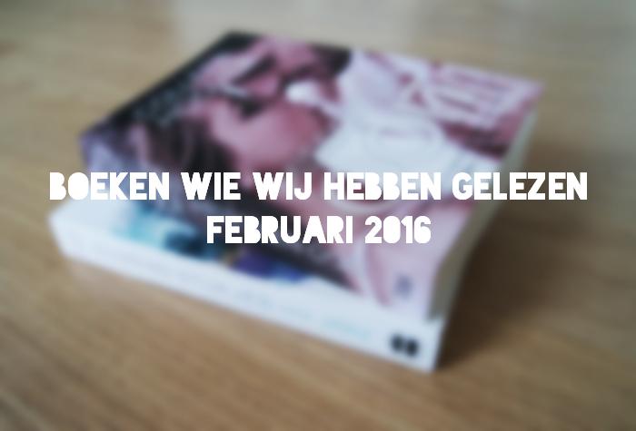 boeken die wij hebben gelezen februari 2016