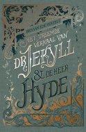 Het vreemde verhaal van dr. Jekyll en de heer Hyde