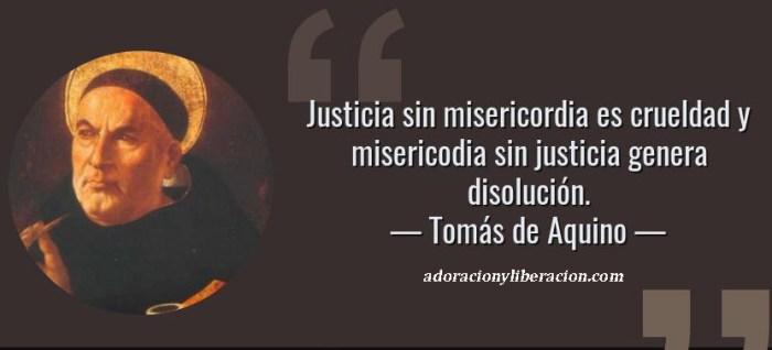 38592-frase-justicia-sin-misericordia-es-crueldad-y-misericodia-sin-justicia-genera-disoluciontomas-de-aquino copia