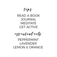 Tips for a healthy mind: read a book, journal, meditate, get active. Essential Oils to support a healthy mind: Peppermint, Lavender, Lemon, and Orange.