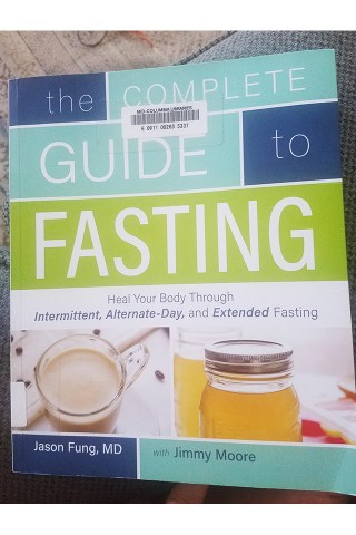 The Complete Guide to Fasting book, Authored by Jimmy Moore and Dr. Jason Fung