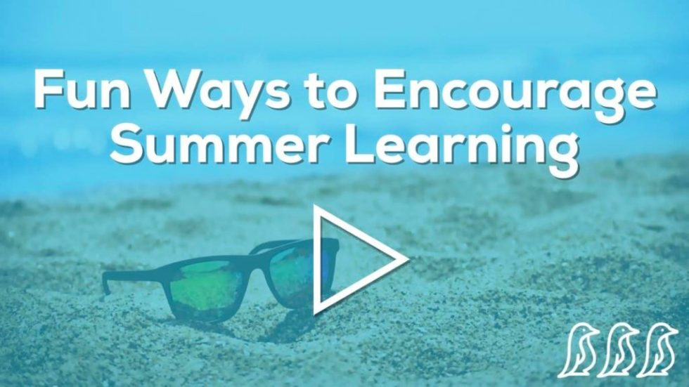 fun ways to encourage summer learning