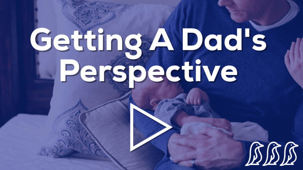 getting a dad's perspective