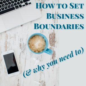 How to Set Business Boundaries