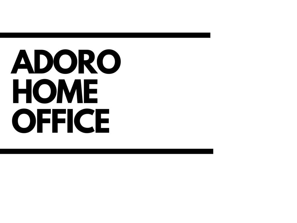 adorohomeoffice (1)
