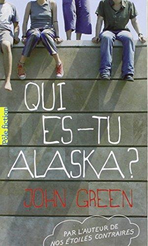 Qui Es Tu Alaska Film : alaska, Élodie, Critique, Livres