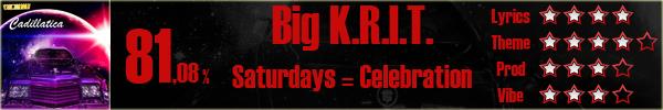 BigKrit-Saturdays=Celebration