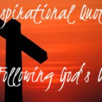 10 Inspirational Quotes about Following God's Will
