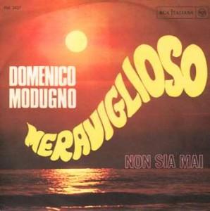 Prima înregistrare a melodiei lui Modugno, refuzată la Festivalul dela San Remo!