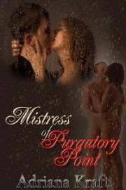 Mistress of Purgatory Point