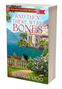 Adriana Licio And Then There Were Bones Italian Village Cozy Mystery