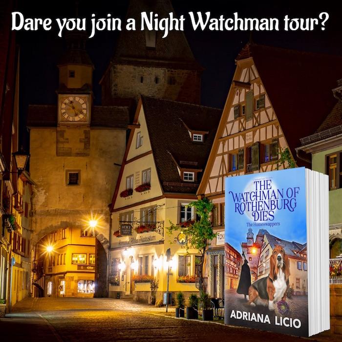 The Watchman of Rothenburg Dies Adriana Licio Visit Rothenburg ob der Tauber