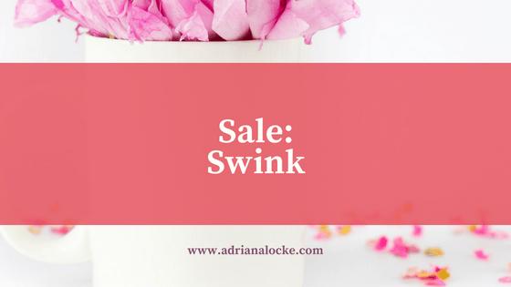 Sale: Swink!