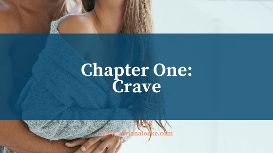 Chapter One: Crave