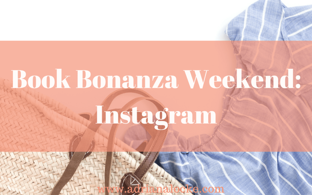 Book Bonanza Weekend: Instagram