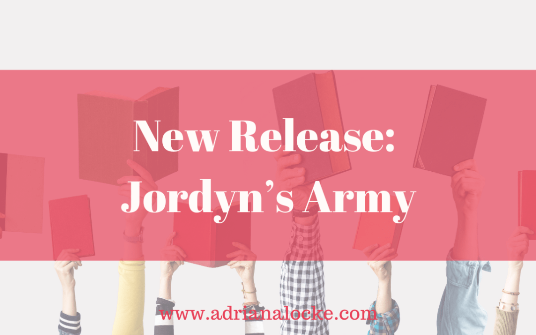 New Release: Jordyn's Army
