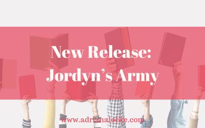 New Release: Jordyn's Army