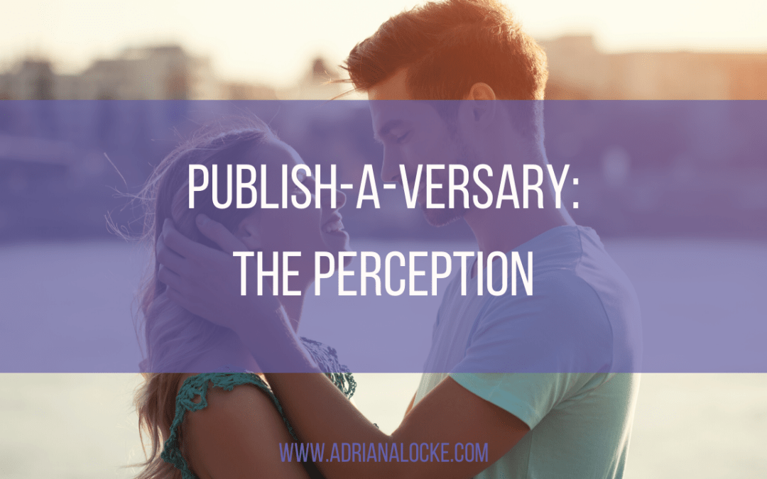 Publish-A-Versary: The Perception