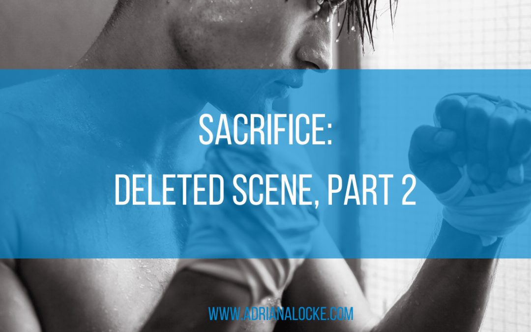Sacrifice: Deleted Scene, Part 2