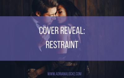 Cover Reveal: Restraint