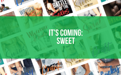 It's Coming: Sweet
