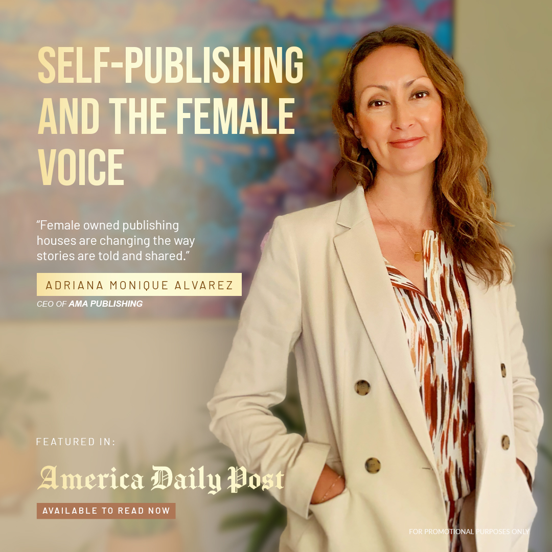 Self Publishing and the female voice of AMA Publishing featured in American Daily Post