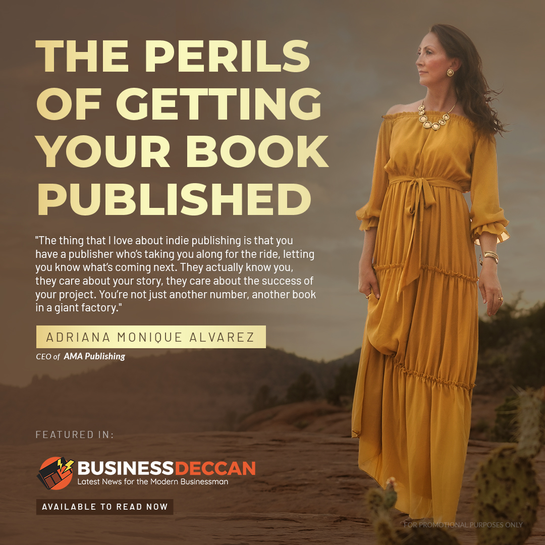 Business Deccan Post of AMA Publishing on The Perils of Getting Your Book Published