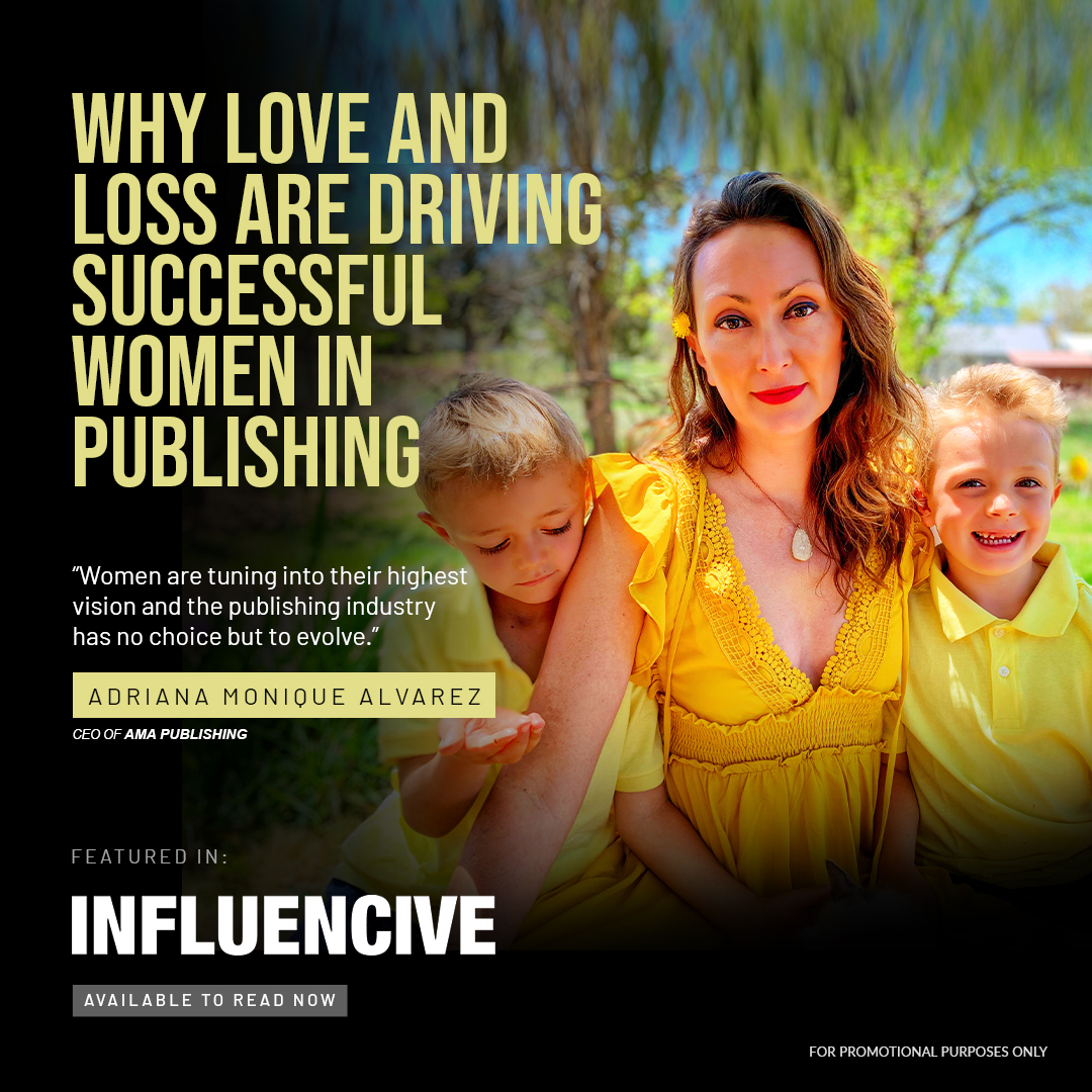 Why love and loss are driving women in publishing featured in influencive