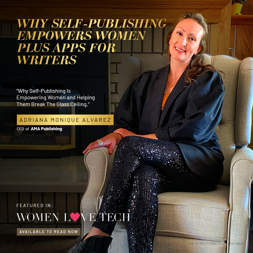 Why self publishing empowers women plus apps for writers as fe\atured in women love tech
