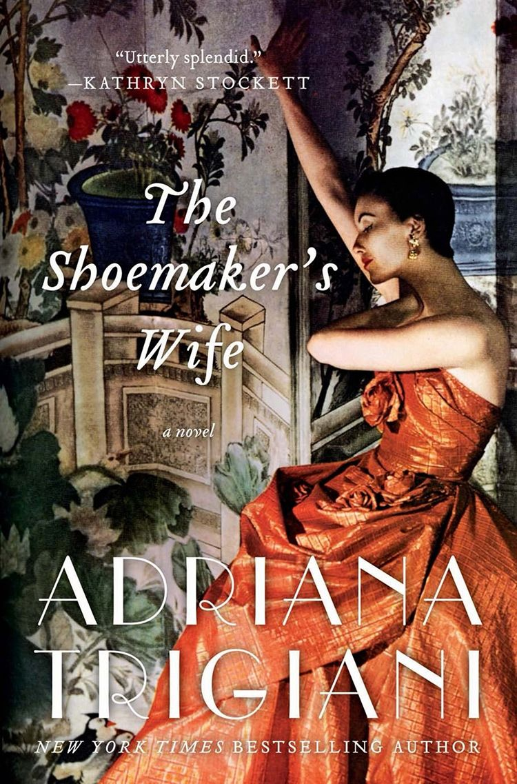 The Shoemakers Wife Adriana Trigiani