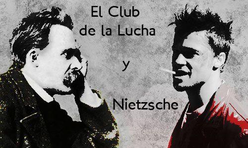 El Club de la Lucha y Nietzsche