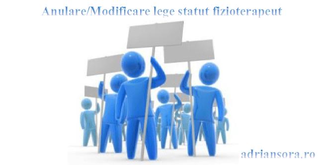 Anulare și Modificare lege statut fizioterapeut