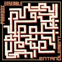'Entanglement' EP – Paradox Ensemble
