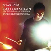 'Subterranean: New designs on Bowie's Berlin' – Dylan Howe