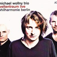 'Weltentraum Live' – Michael Wollny Trio