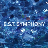 'E.S.T. SYMPHONY' – Royal Stockholm Philharmonic Orchestra conducted by Hans Ek, with Dan Berglund, Magnus Öström and soloists