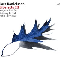 'Liberetto III' – Lars Danielsson