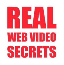 Real Web Video Secrets
