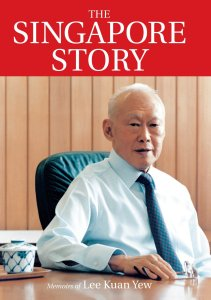 The Singapore Story- Memoirs of Lee Kuan Yew