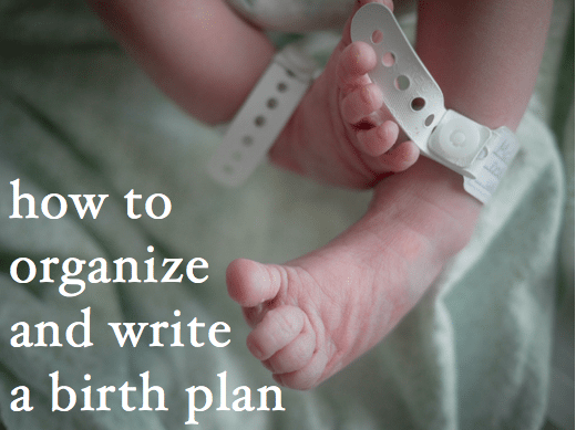 how to organize and write a birth plan